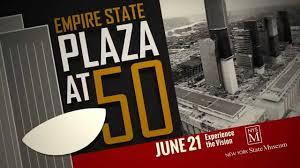 The Empire State Plaza @50